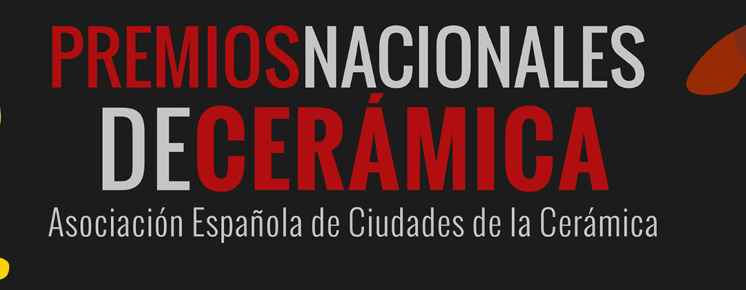 Los Premios Nacionales de Cerámica distinguen el esfuerzo y talento de alfareros y ceramistas