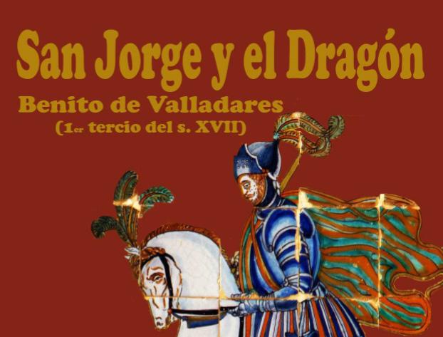 Pieza del mes. Marzo 2018. San Jorge y el dragón de Benito de Valladares en el Cortijo el Algarabejo. Manuel Pablo Rodríguez Rodríguez.