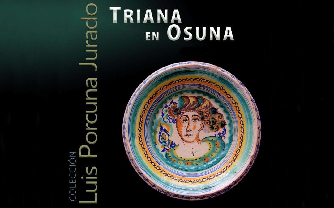 Inaugurada la exposición cerámica «Triana en Osuna».