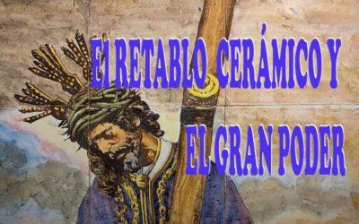 Artículo. El retablo cerámico y el Gran Poder. Manuel Pablo Rodríguez Rodríguez.