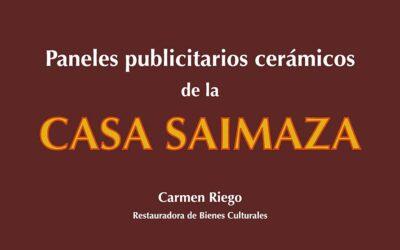 Pieza del mes. Junio 2020. Paneles publicitarios cerámicos de la Casa Saimaza. Carmen Riego Ruiz