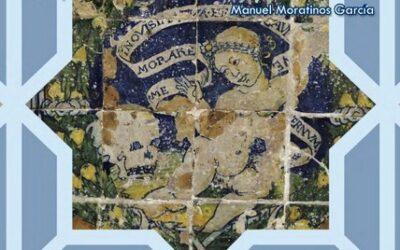 Biblioteca Cerámica. Octubre 2020. Estudio de la azulejería de las provincias de Ávila y Valladolid. Manuel Moratinos García.