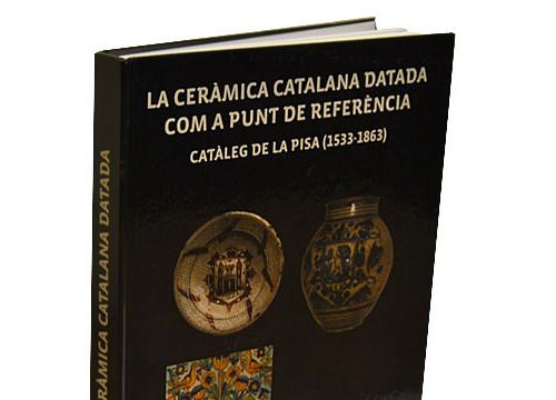 Biblioteca Cerámica. Mayo 2021. La ceràmica catalana datada com a punt de referència.